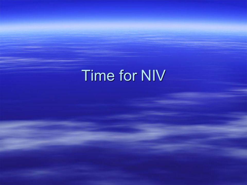Time for NIV