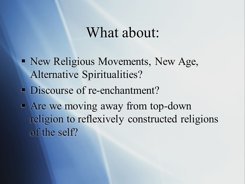 What about: New Religious Movements, New Age, Alternative Spiritualities.