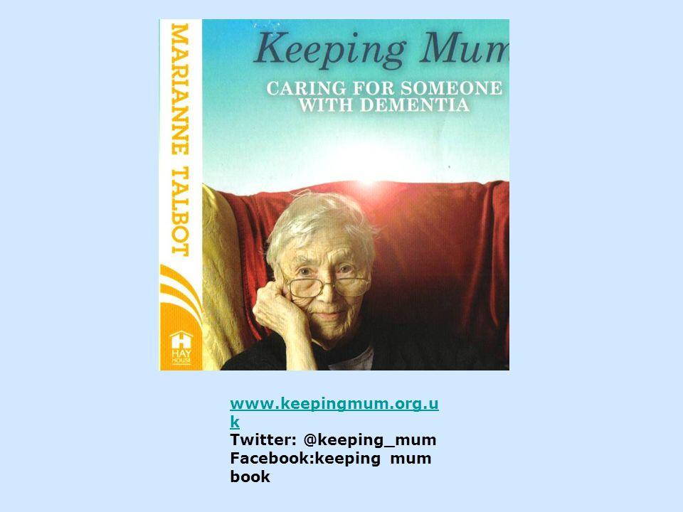 www.keepingmum.org.u k Twitter: @keeping_mum Facebook:keeping mum book