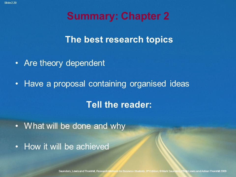 Slide 2.20 Saunders, Lewis and Thornhill, Research Methods for Business Students, 5 th Edition, © Mark Saunders, Philip Lewis and Adrian Thornhill 200