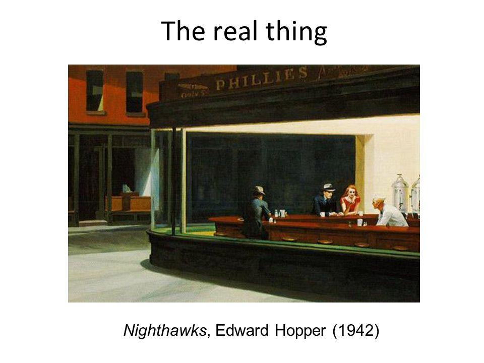 The real thing Nighthawks, Edward Hopper (1942)
