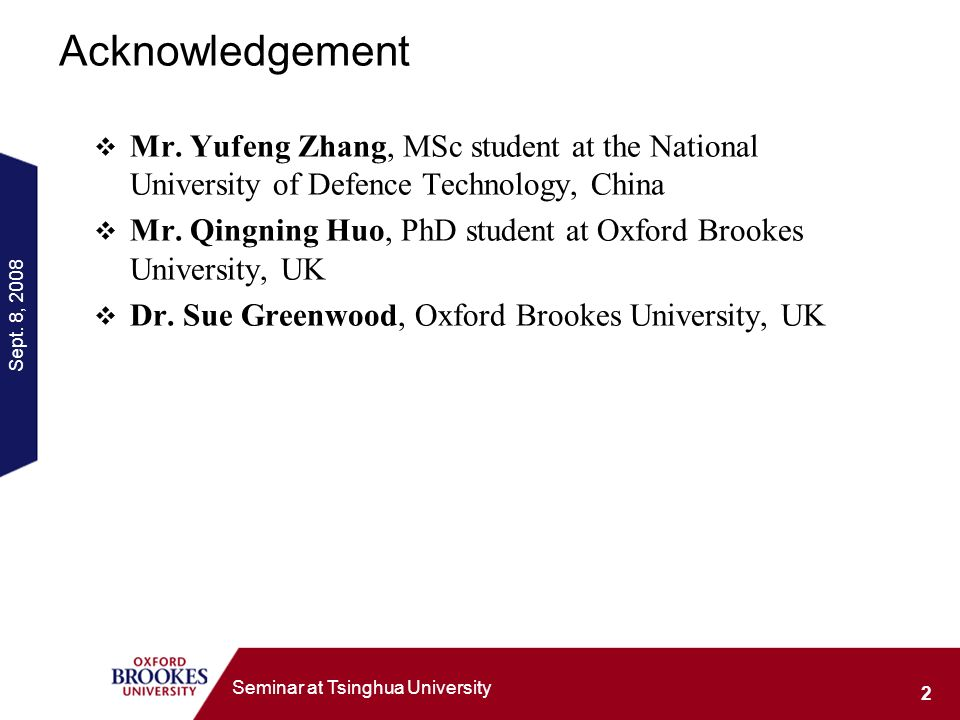Sept. 8, Seminar at Tsinghua University Acknowledgement Mr.