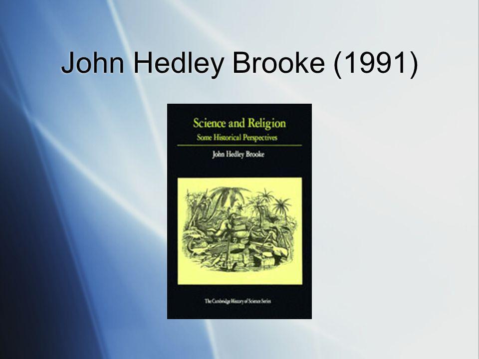 John Hedley Brooke (1991)
