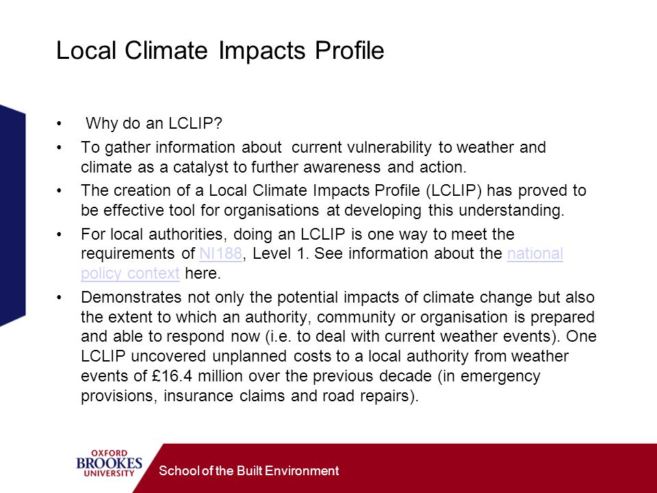 School of the Built Environment Local Climate Impacts Profile Why do an LCLIP.