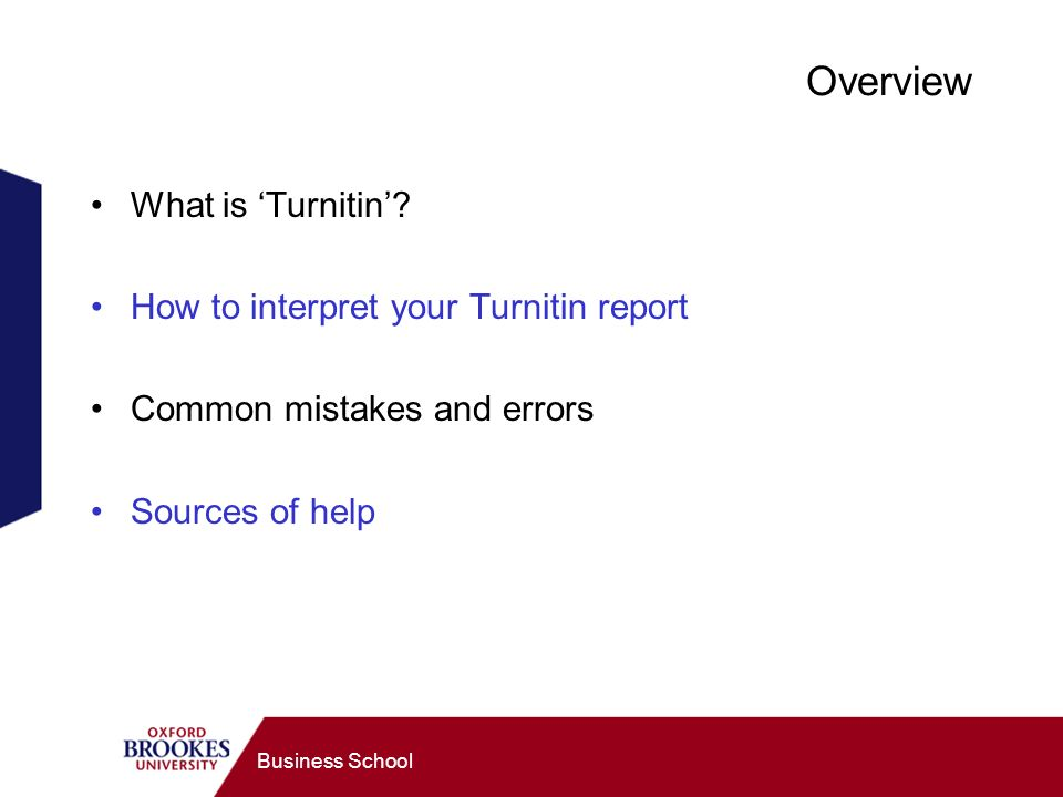 Business School Overview What is Turnitin.