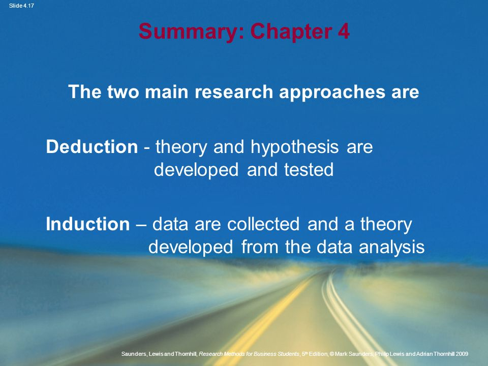 Slide 4.17 Saunders, Lewis and Thornhill, Research Methods for Business Students, 5 th Edition, © Mark Saunders, Philip Lewis and Adrian Thornhill 200