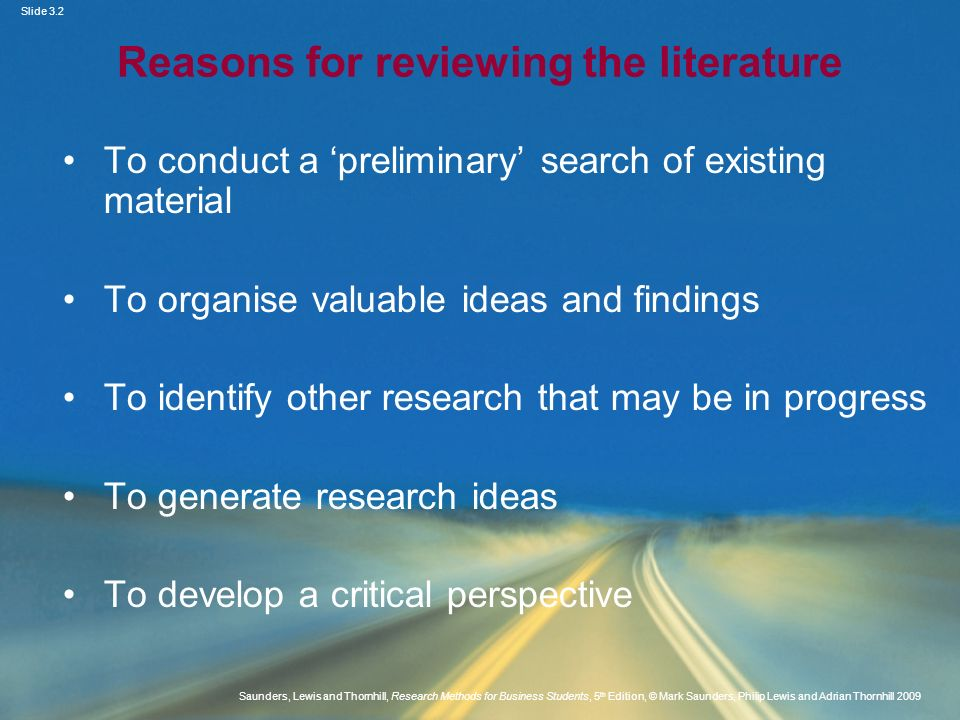 Slide 3.2 Saunders, Lewis and Thornhill, Research Methods for Business Students, 5 th Edition, © Mark Saunders, Philip Lewis and Adrian Thornhill 2009