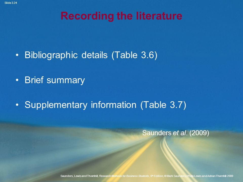 Slide 3.24 Saunders, Lewis and Thornhill, Research Methods for Business Students, 5 th Edition, © Mark Saunders, Philip Lewis and Adrian Thornhill 200