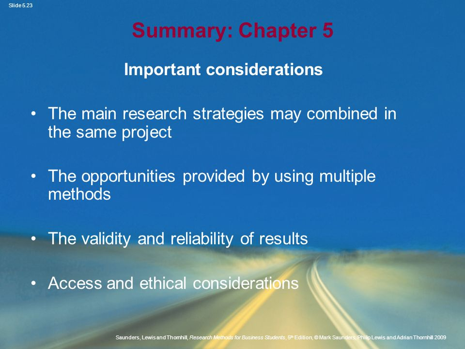 Slide 5.23 Saunders, Lewis and Thornhill, Research Methods for Business Students, 5 th Edition, © Mark Saunders, Philip Lewis and Adrian Thornhill 200