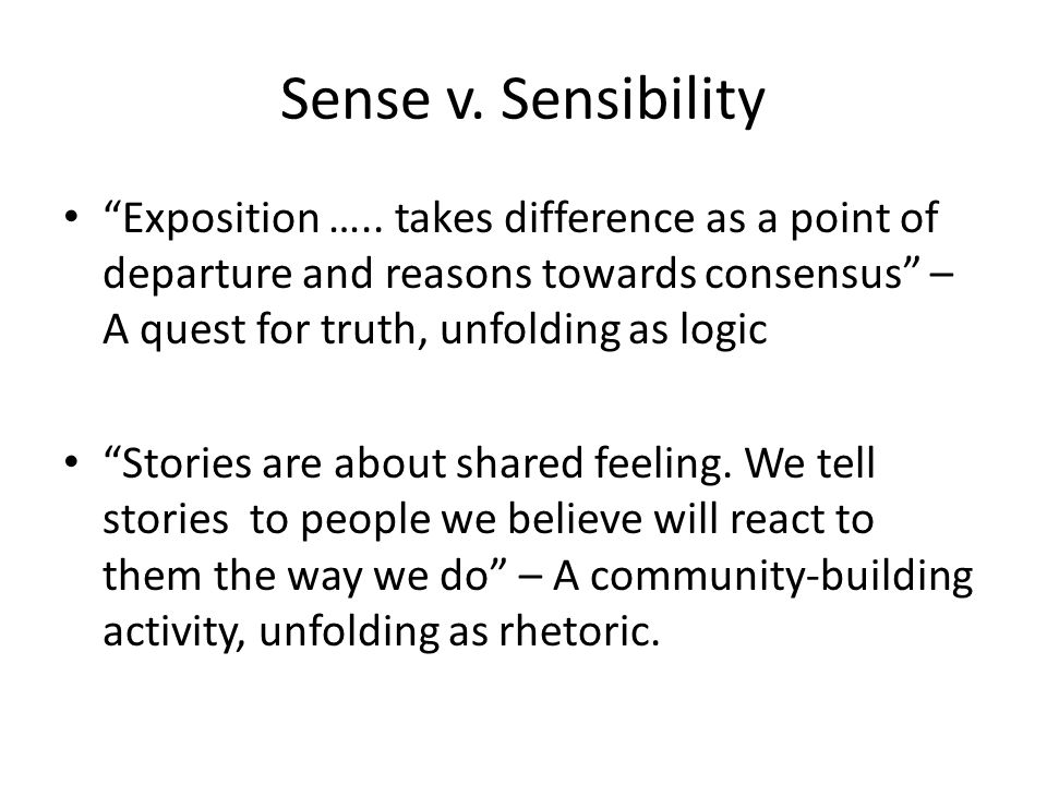 Sense v. Sensibility Exposition …..