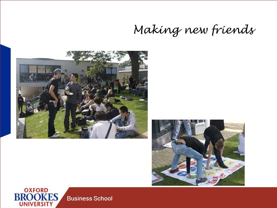 Business School Making new friends