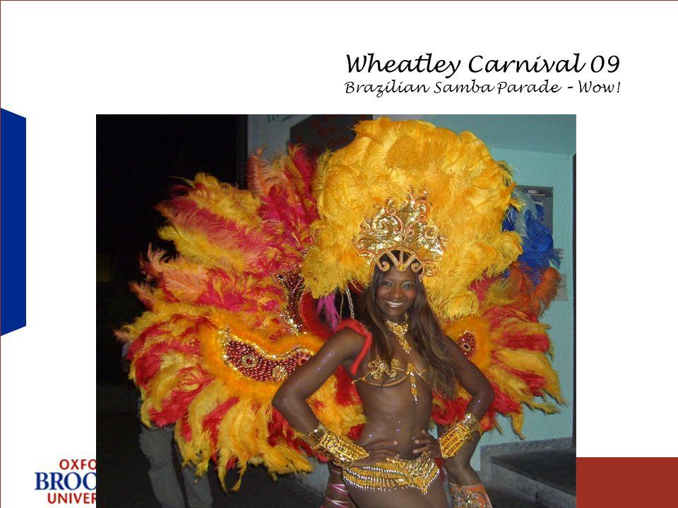 Business School Wheatley Carnival 09 Brazilian Samba Parade – Wow!