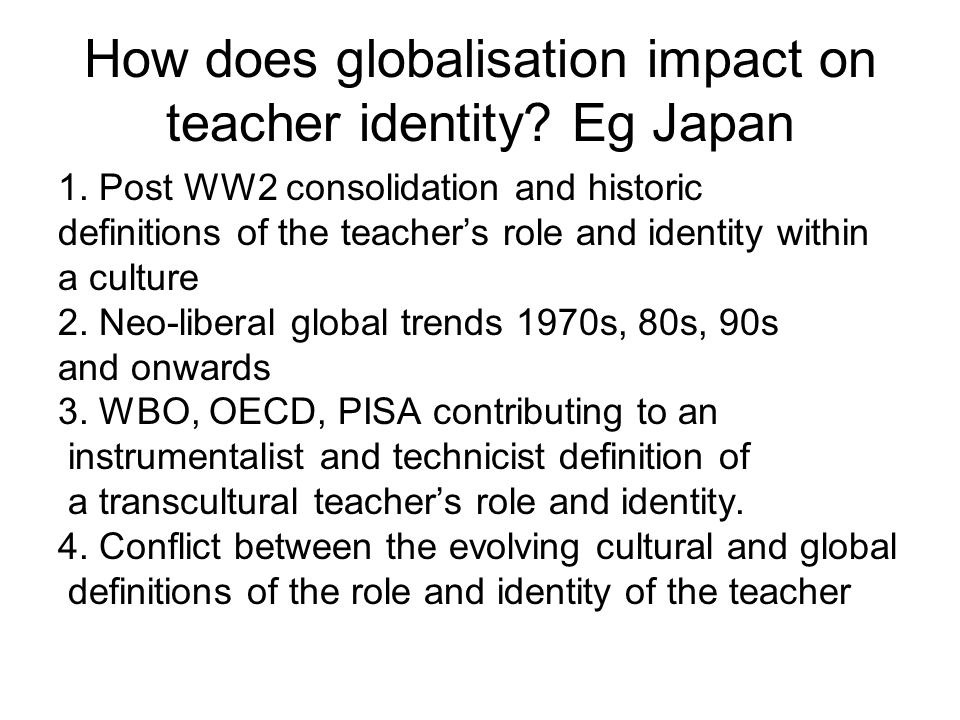 How does globalisation impact on teacher identity.