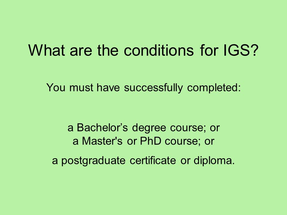 What are the conditions for IGS.