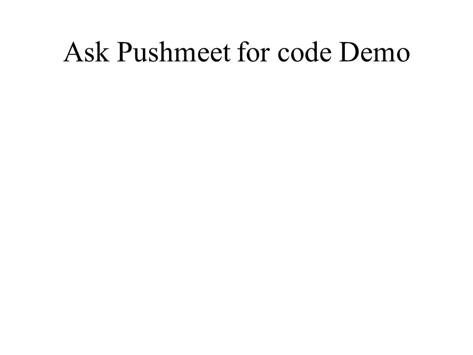 Ask Pushmeet for code Demo