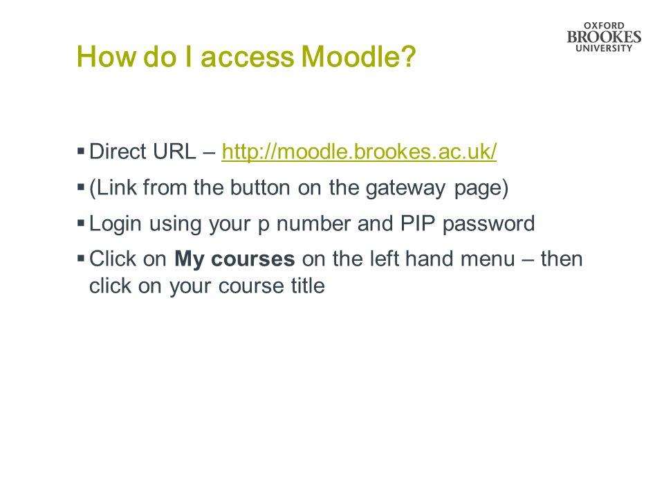How do I access Moodle.
