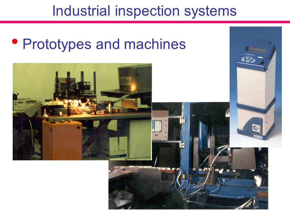 Prototypes and machines Industrial inspection systems