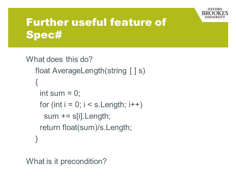 Further useful feature of Spec# What does this do.