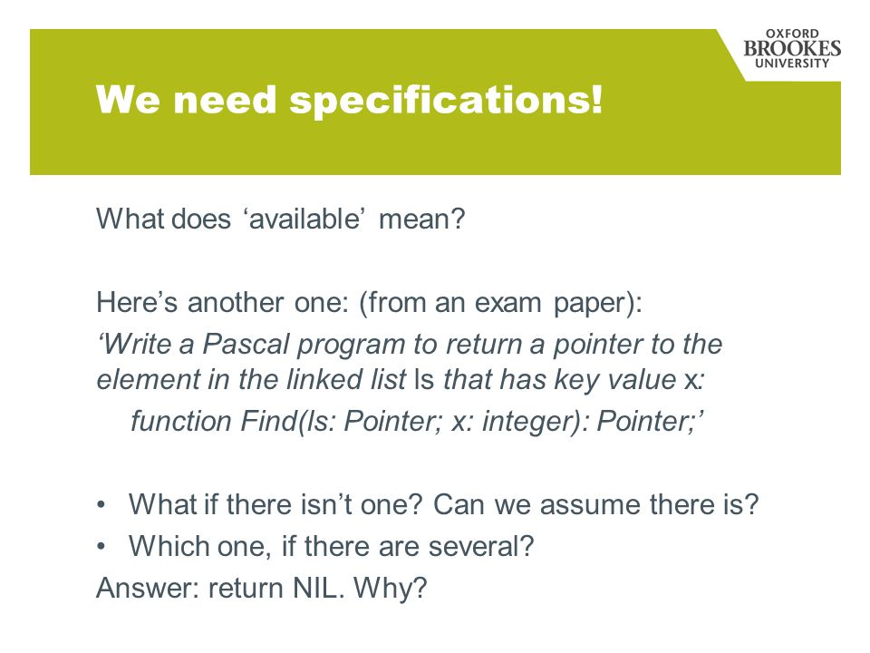We need specifications. What does available mean.
