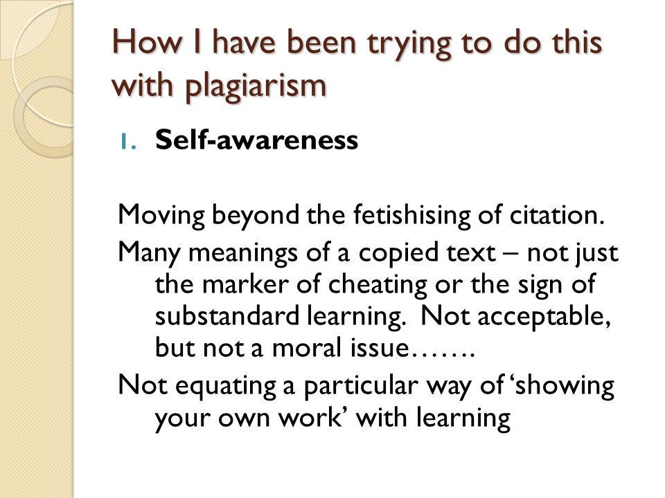 How I have been trying to do this with plagiarism 1.