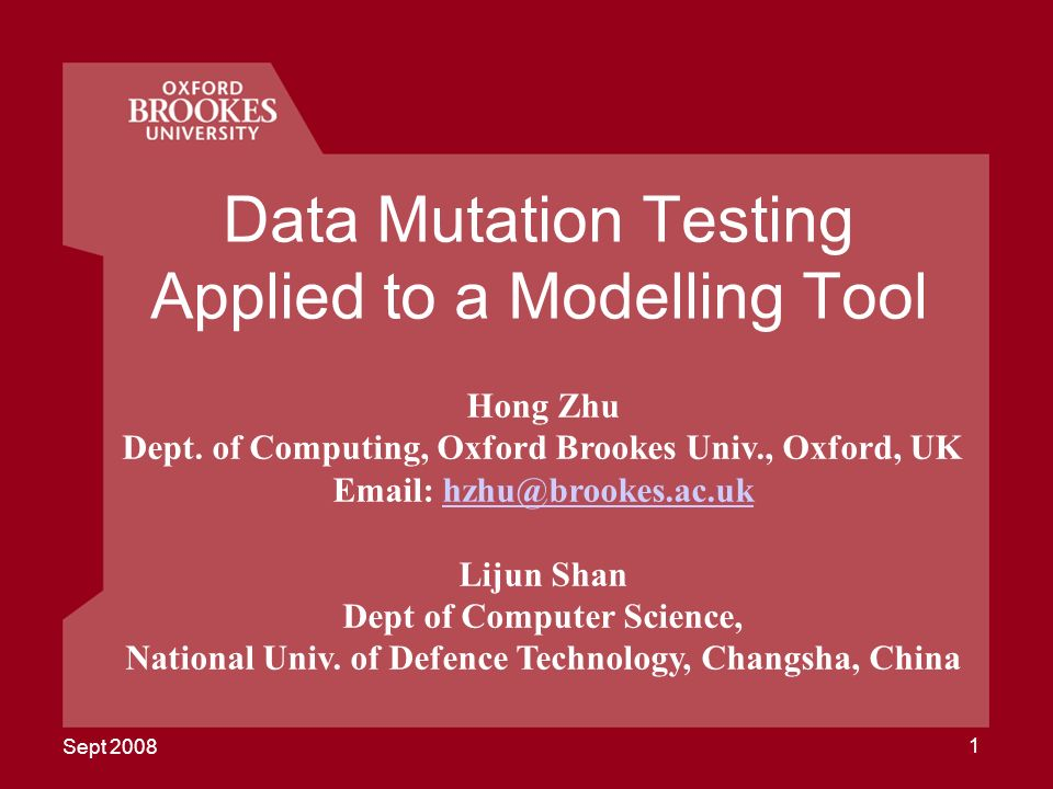 Sept Data Mutation Testing Applied to a Modelling Tool Hong Zhu Dept.