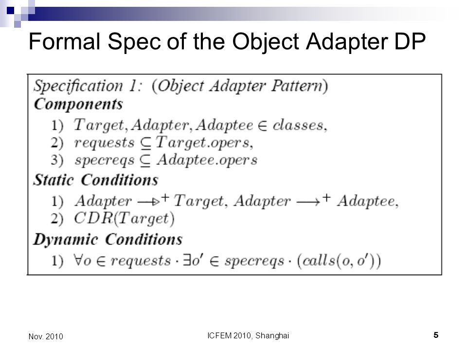 ICFEM 2010, Shanghai5 Nov. 2010 Formal Spec of the Object Adapter DP