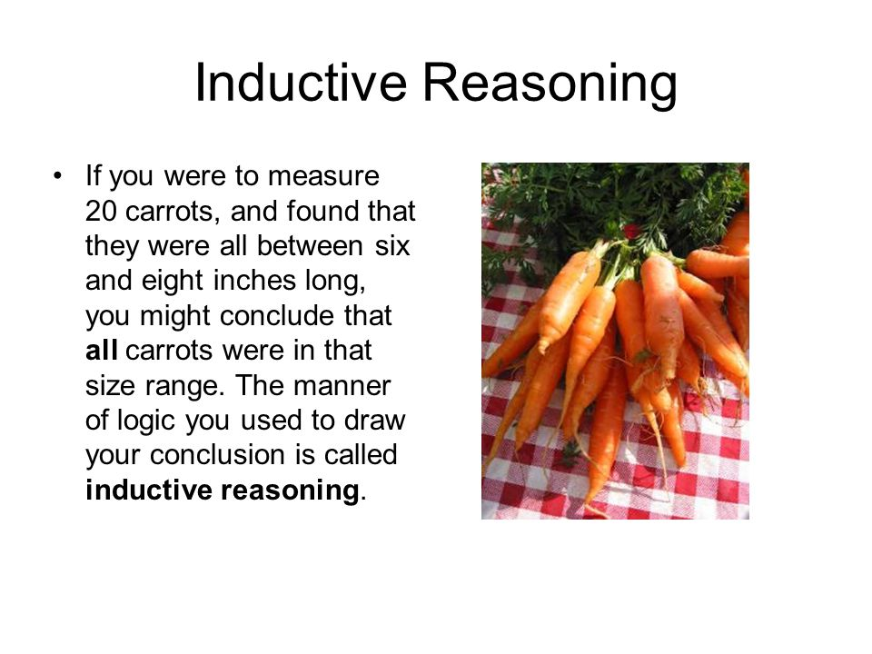 If you were to measure 20 carrots, and found that they were all between six and eight inches long, you might conclude that all carrots were in that si
