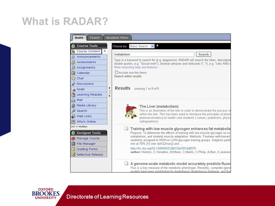 Directorate of Learning Resources What is RADAR