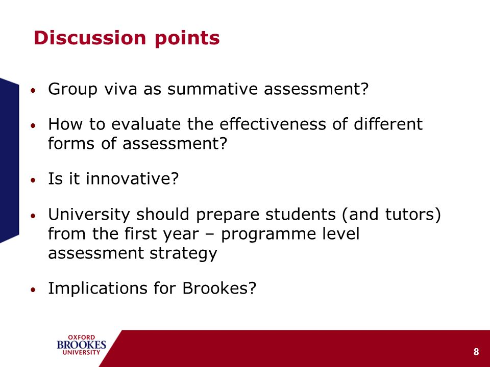 8 Discussion points Group viva as summative assessment.