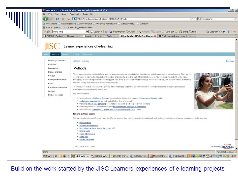 Build on the work started by the JISC Learners experiences of e-learning projects