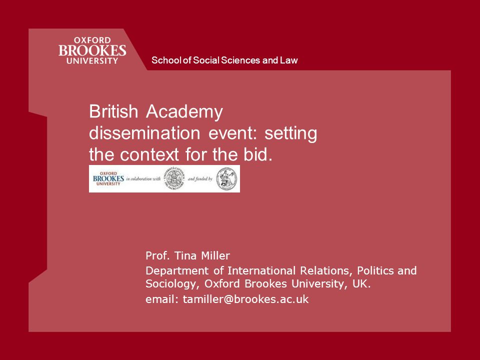 School of Social Sciences and Law British Academy dissemination event: setting the context for the bid.