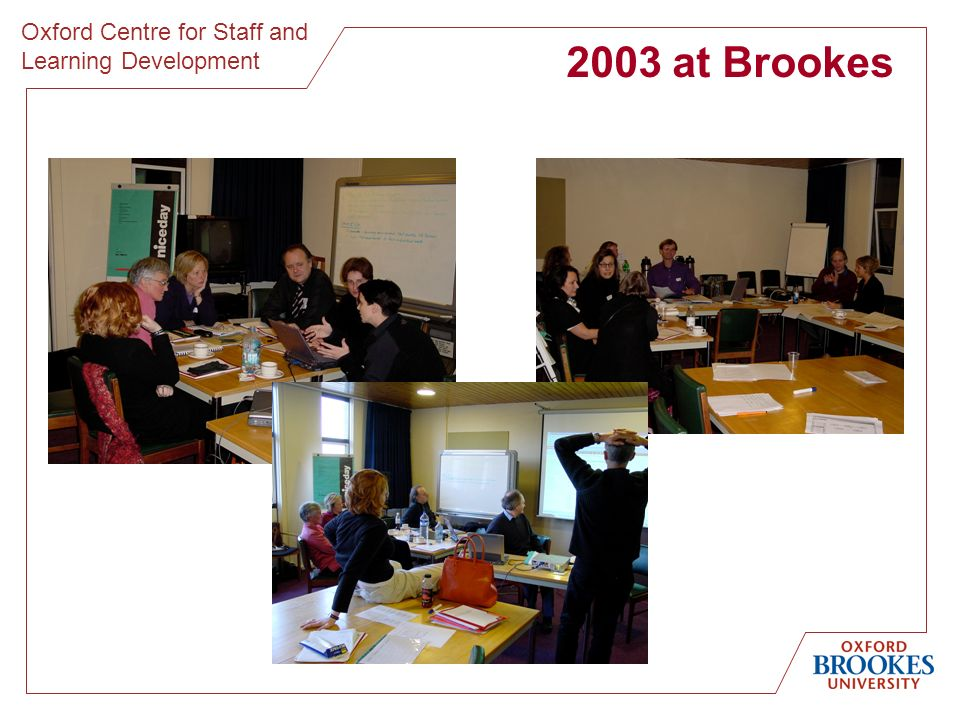 Oxford Centre for Staff and Learning Development 2003 at Brookes