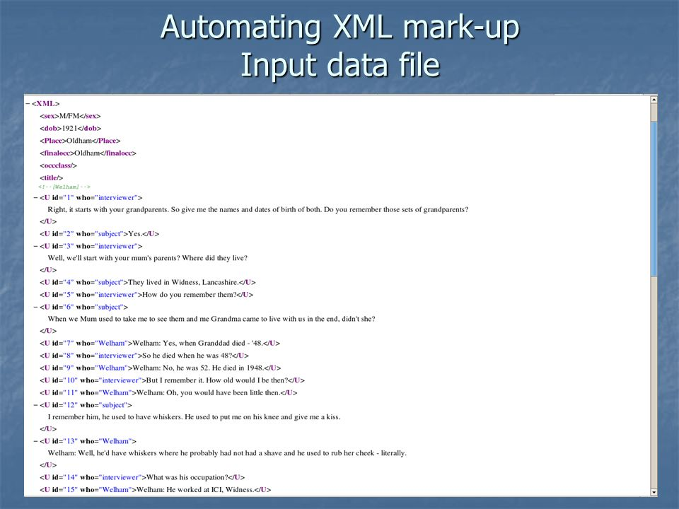Automating XML mark-up Input data file