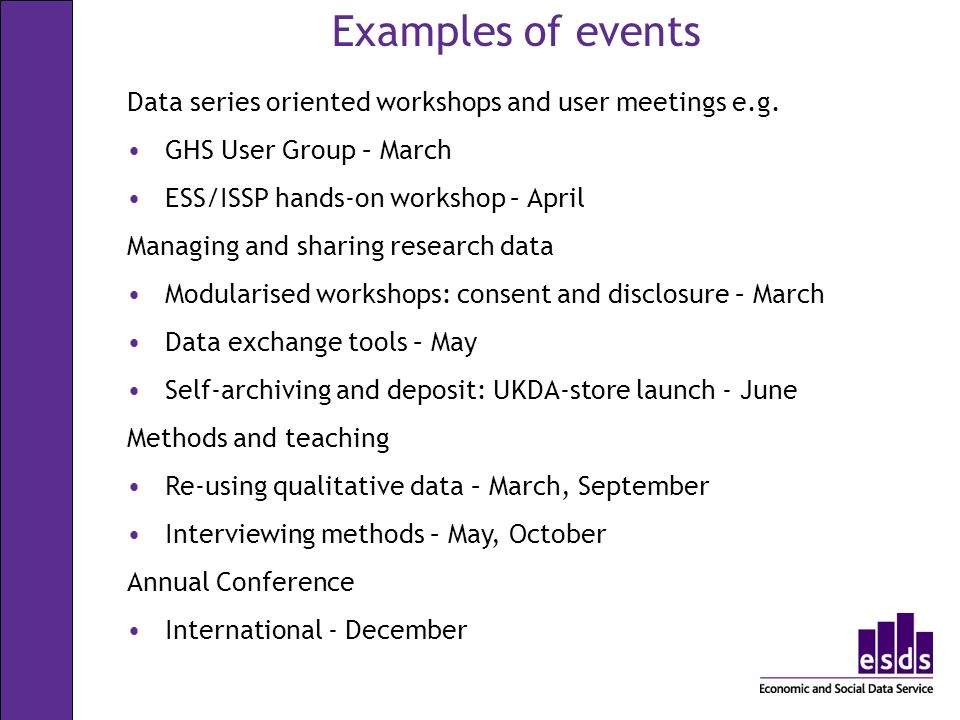 Data series oriented workshops and user meetings e.g.