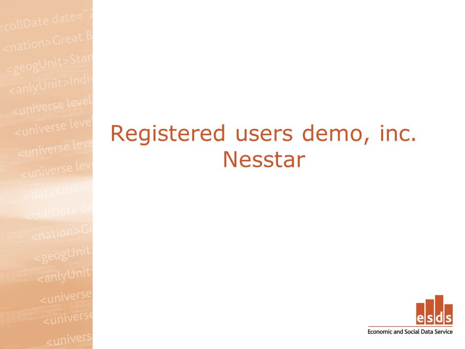 Registered users demo, inc. Nesstar