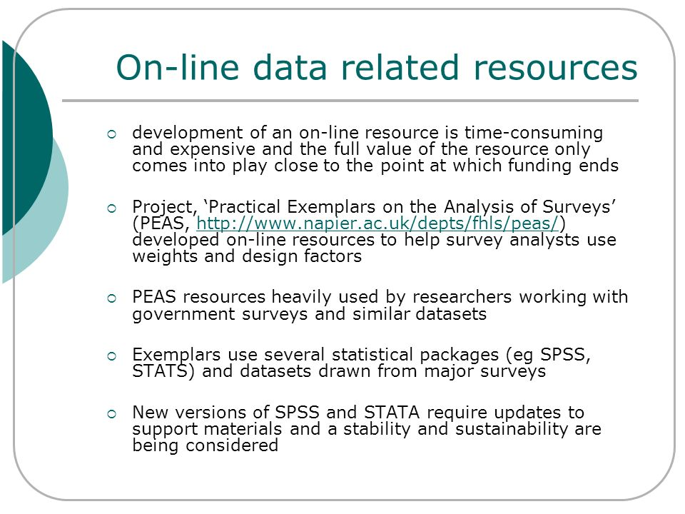 On-line data related resources development of an on-line resource is time-consuming and expensive and the full value of the resource only comes into p