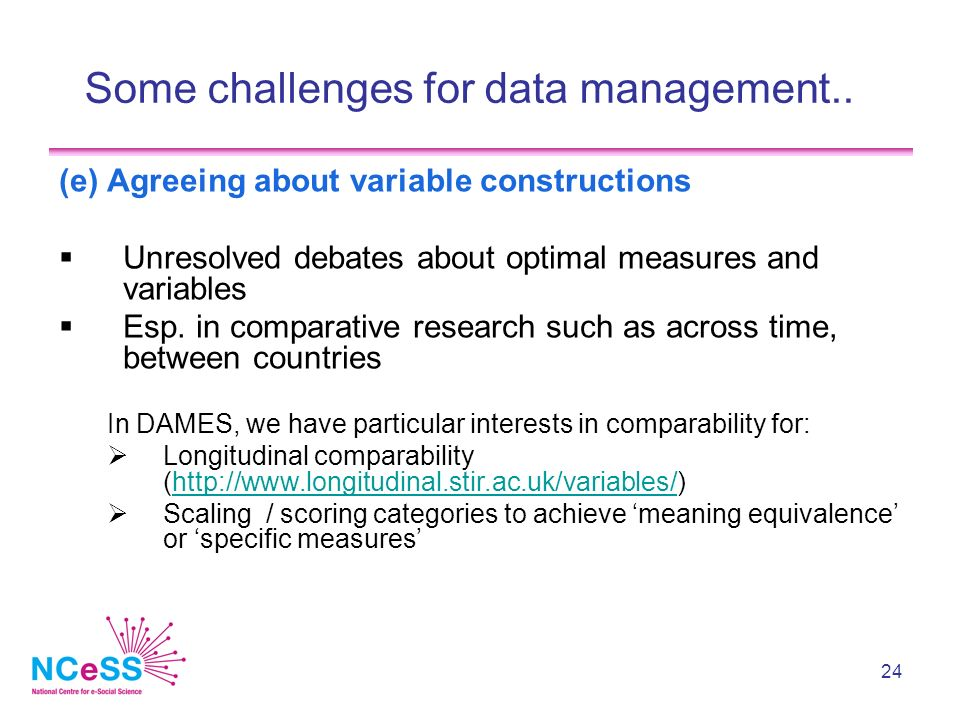 24 Some challenges for data management..