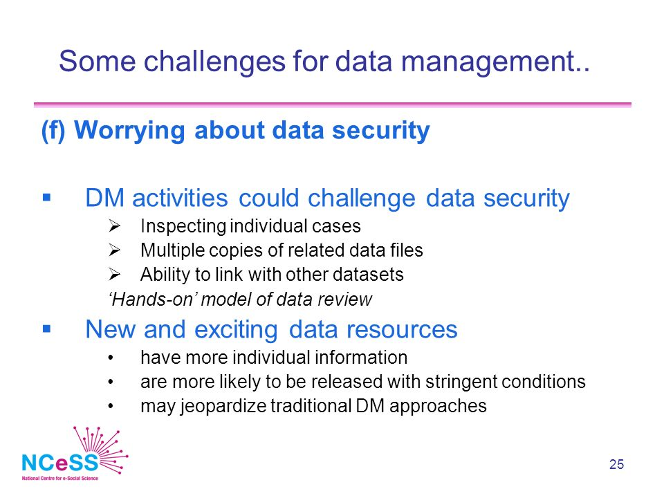 25 Some challenges for data management..