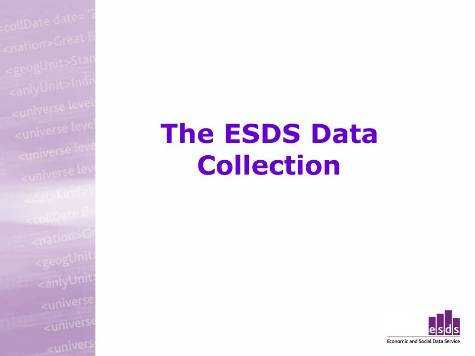 The ESDS Data Collection