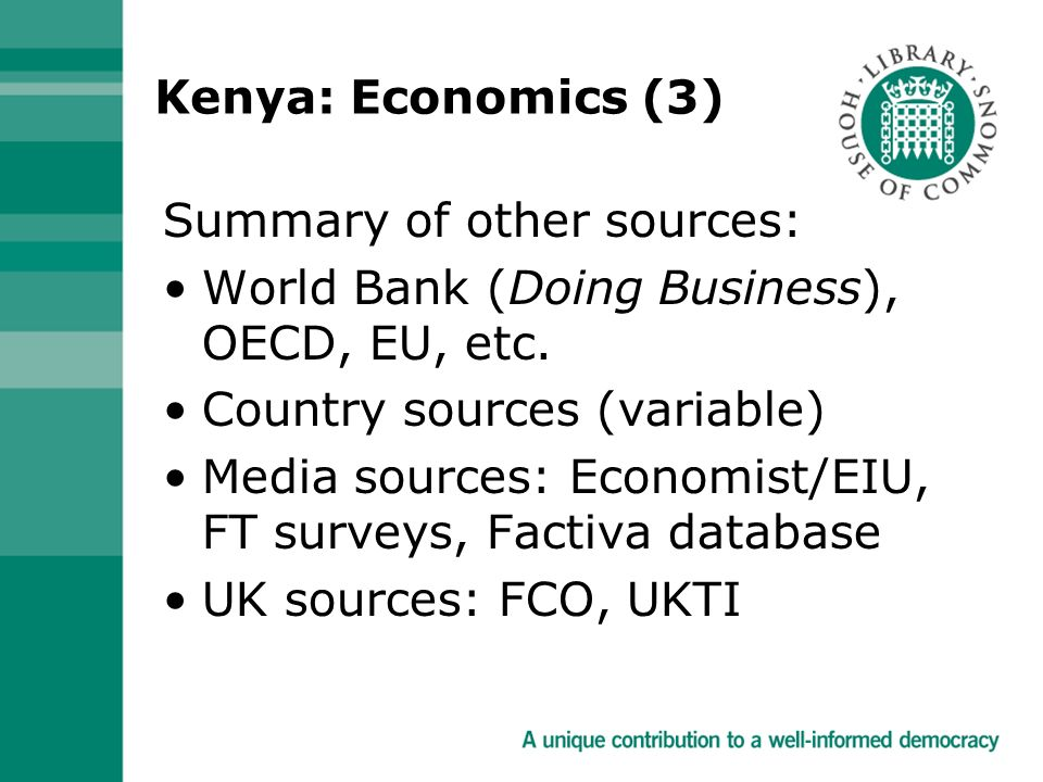 Kenya: Economics (3) Summary of other sources: World Bank (Doing Business), OECD, EU, etc.