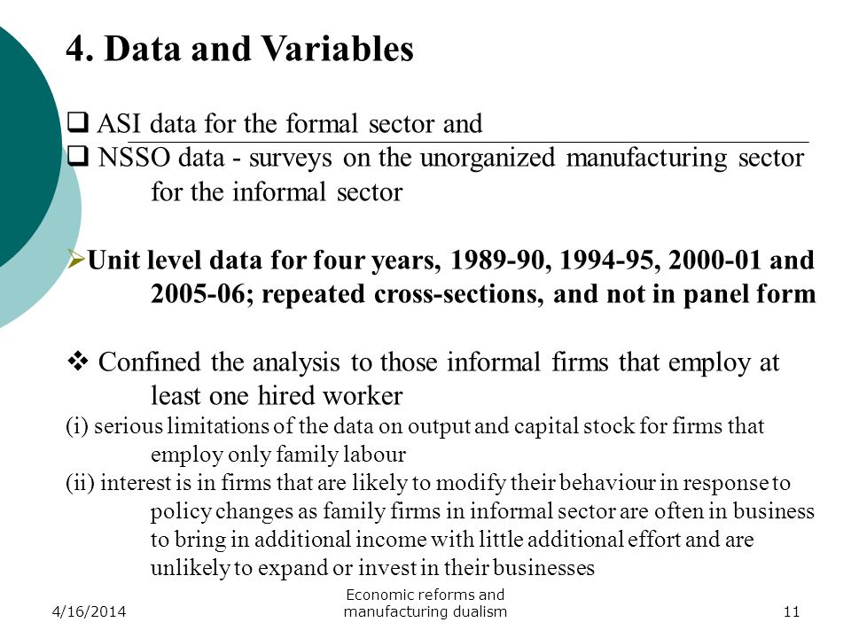4/16/2014 Economic reforms and manufacturing dualism11 4.