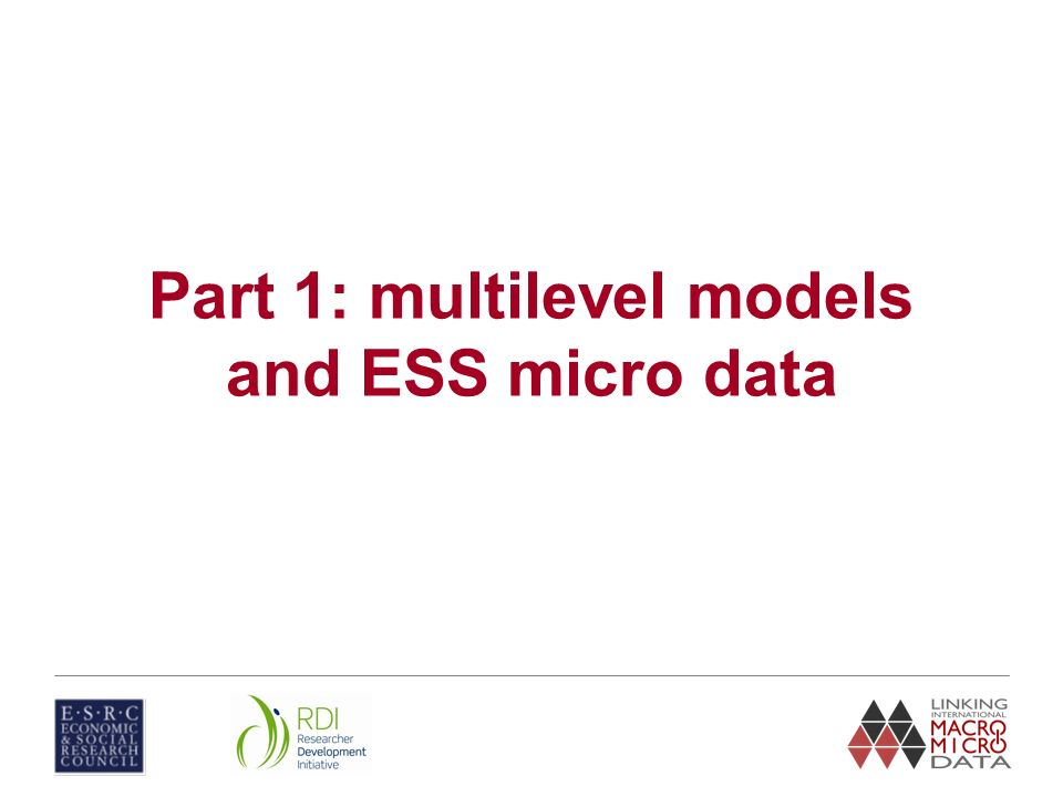 Part 1: multilevel models and ESS micro data
