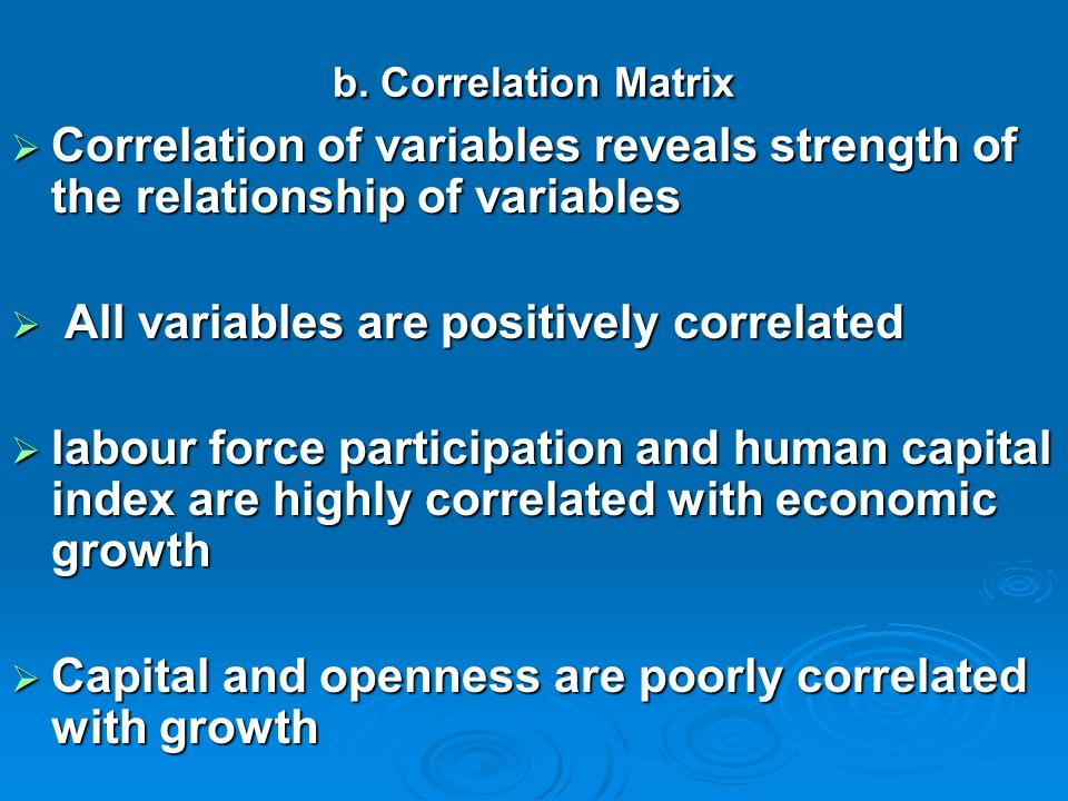 V. Results and Discussion a. Descriptive Statistics Analysis Trade openness, labor, capital and human capital have very low variability Trade openness