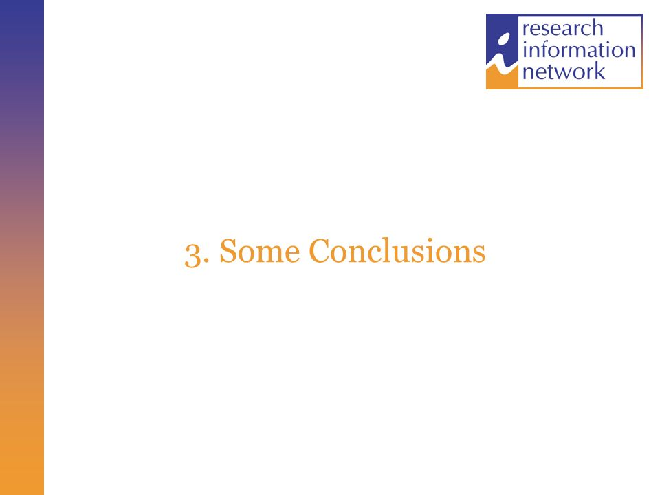 3. Some Conclusions