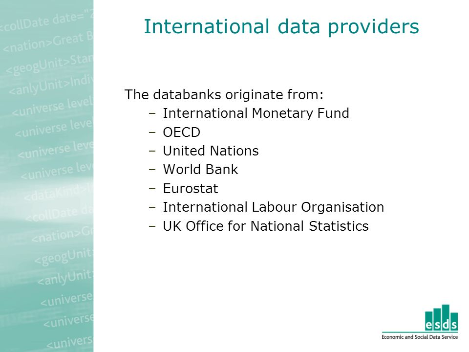IMF databanks International Finance Statistics Government Finance Statistics Balance of Payments Statistics Direction of Trade The four major databanks produced by the IMF contain data on national accounts, trade, the balance of payments and government spending for around 190 countries.