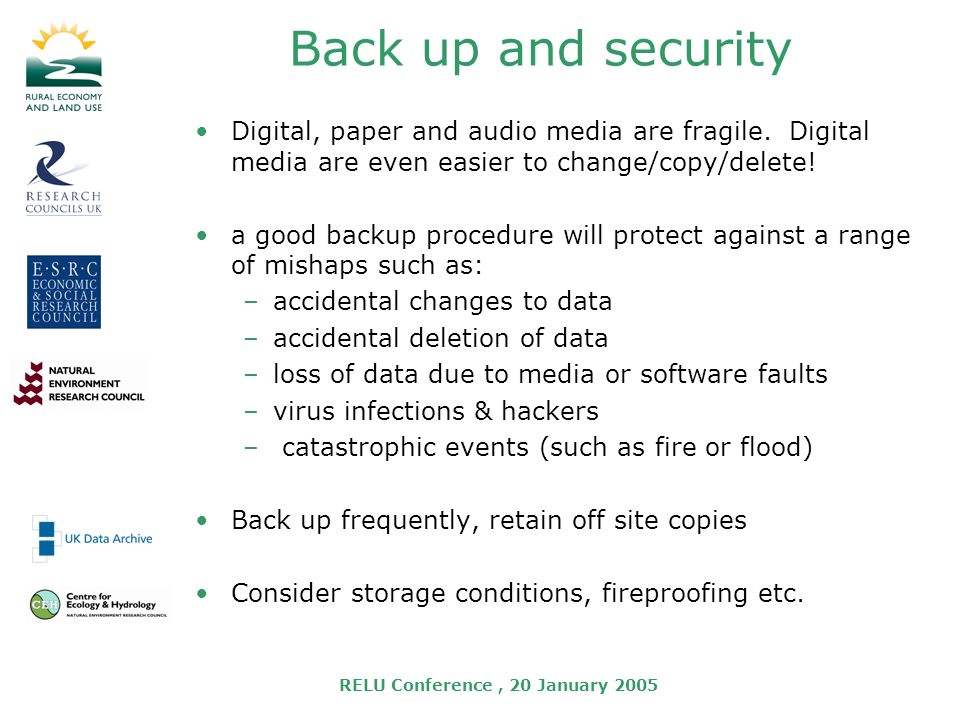 Back up and security Digital, paper and audio media are fragile.