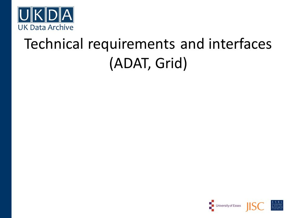 Technical requirements and interfaces (ADAT, Grid)