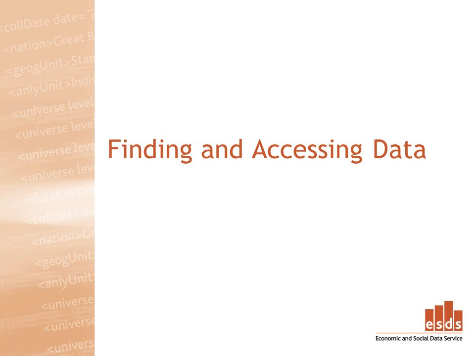 Finding and Accessing Data