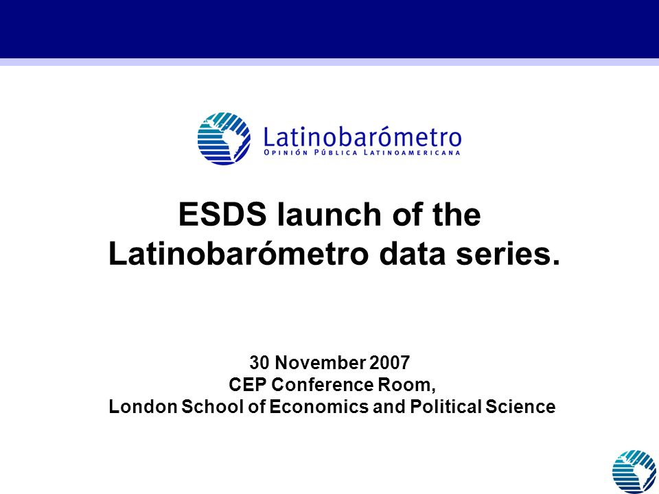 ESDS launch of the Latinobarómetro data series.