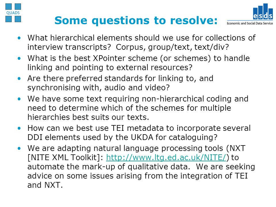 Some questions to resolve: What hierarchical elements should we use for collections of interview transcripts? Corpus, group/text, text/div? What is th